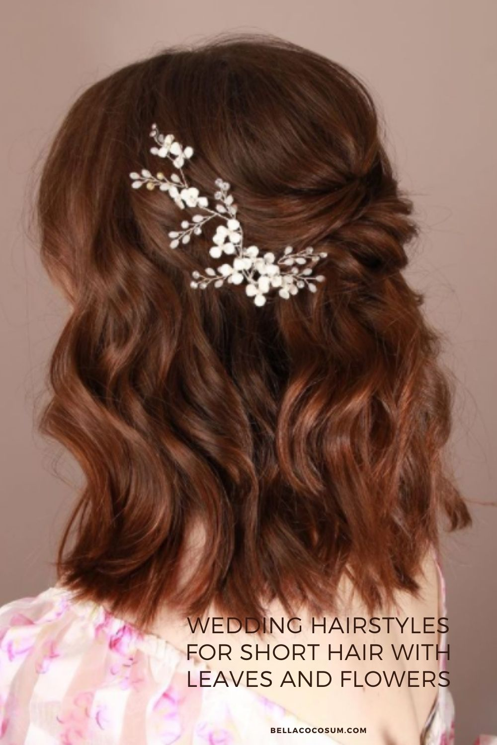 Wedding hairstyles for short hair with leaves and flowers